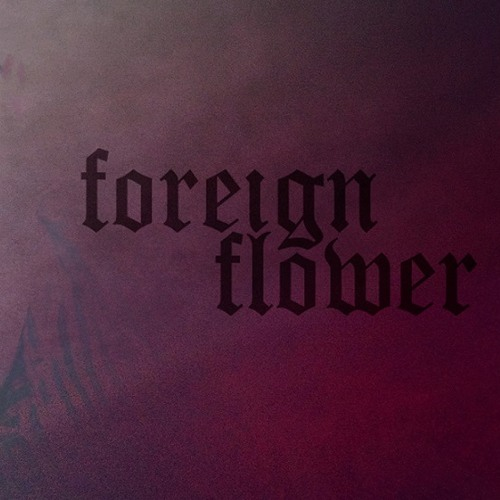 Foreign Flower - Tommy