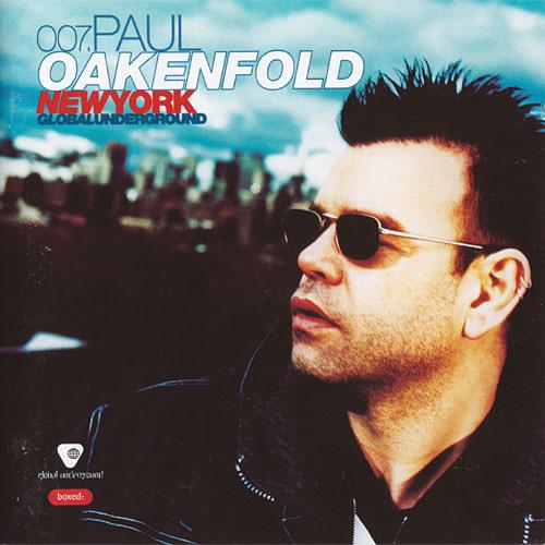 Paul Oakenfold - Global Underground: 007 New York