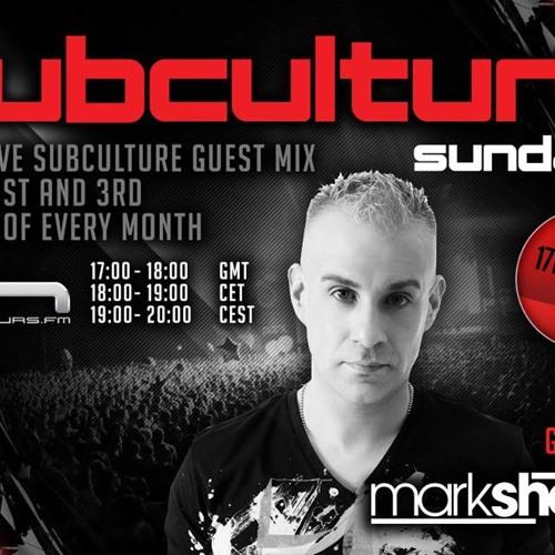 John O'Callaghan 'Subculture Sundays' - Mark Sherry Guest Mix (17/08/14)
