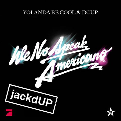 We No Speak Americano (feat. Yolanda Be Cool, D-Cup, Francisco, Pitbull, Guli & Big Bill Bootleg)