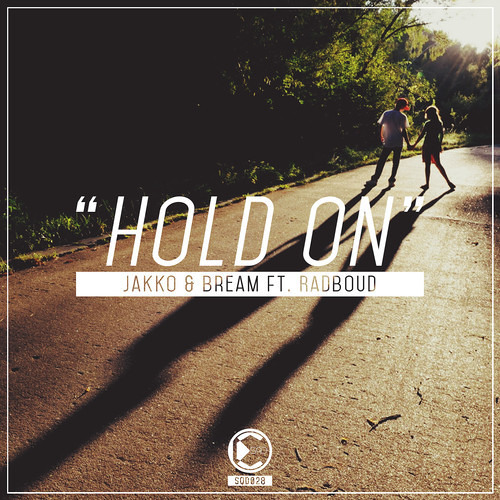 Jakko & Bream ft Radboud - Hold On | Out Now