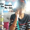 Uneasy ( cover by Zac )