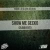 Oliver Heldens X Robin S - Show Me Gecko (2Loud Edit) mp3