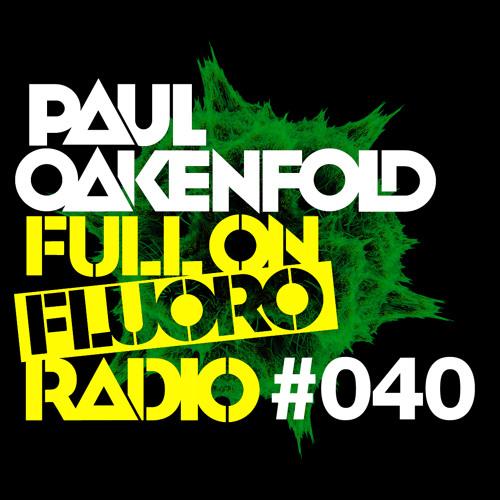 Paul Oakenfold - Full On Fluoro 40 - August 2014