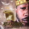 Milk & Honey (Prod. Hunnit Andretti)(MCM Studios)