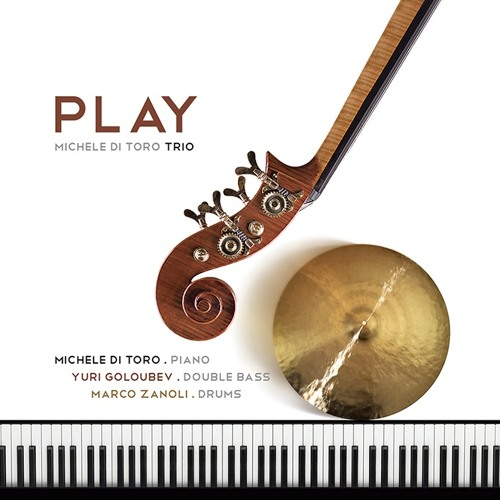 Michele Di Toro Trio - PLAY