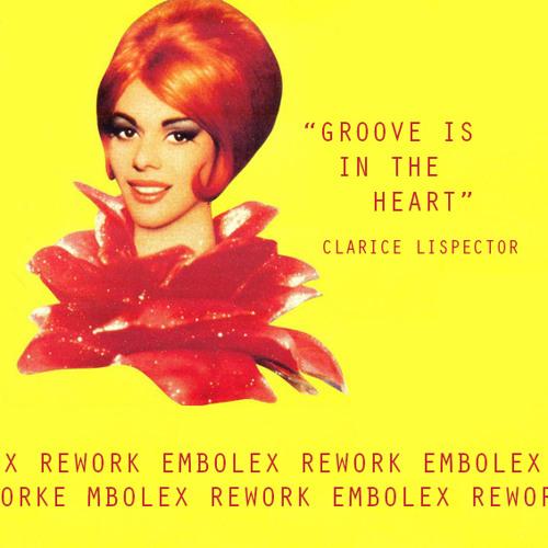Groove Is In The Heart EMBOLEX REWORK