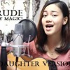 Rude by Magic! (Daughter Version)