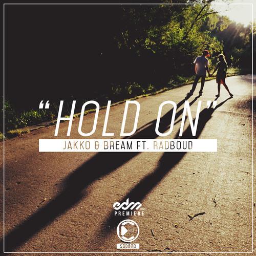 Jakko & Bream - Hold On ft. Radboud [EDM.com Premiere]