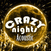 Crazy Nights - Acoustic