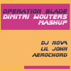 Dj Nova, Lil John & Aerochord - Operation Blade (Dimitri Wouters Mashup)