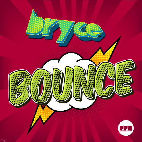 Bryce - Bounce (Radio Preview)