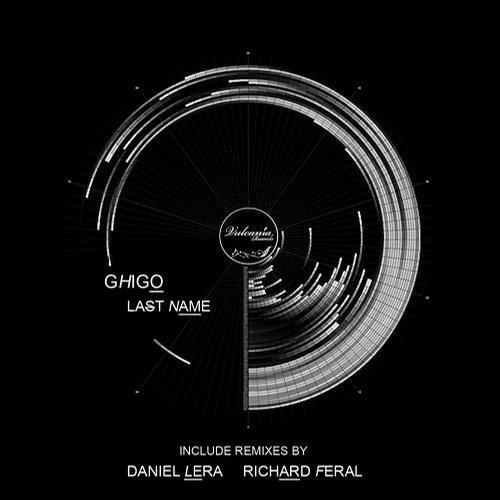 Ghigo - Last Name (Daniel Lera Remix) DEMO!!!