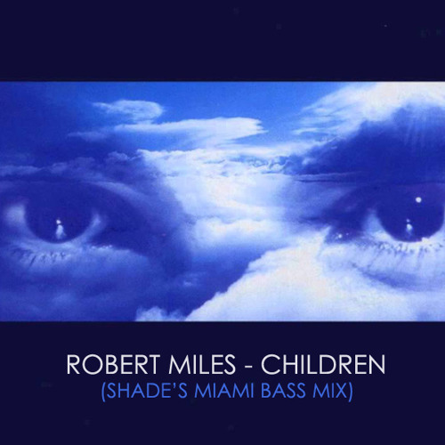 RM - Children (Shade Bass Mix)