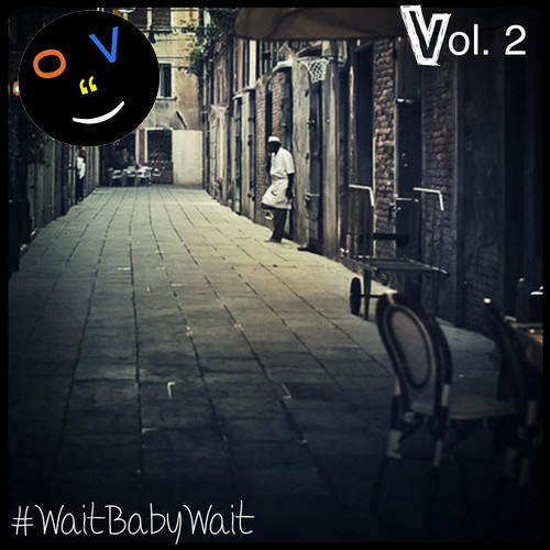 #WaitBabyWait Vol. 2