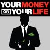 Your Money Or Your Life Part 2 | Filipe Santos | 8.17.14