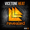 Vicetone - Heat (OUT NOW!)
