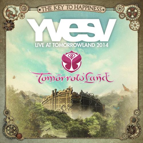 YVES V Live At TOMORROWLAND 2014 FULL SET