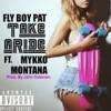 Fly Boy Pat - Take A Ride Ft. Mykko Montana Prod. By John Coleman