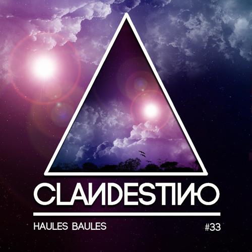 Clandestino 033 - Haules Baules