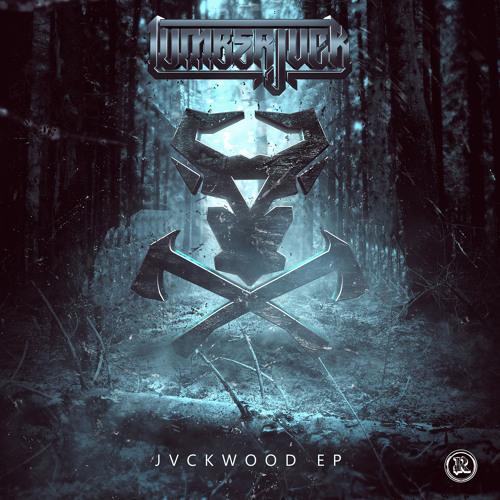 Lumberjvck - Cordwood (Original Mix)