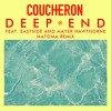 "Coucheron ""Deep End"" ft. Eastside & Mayer Hawthorne (Matoma Remix)"