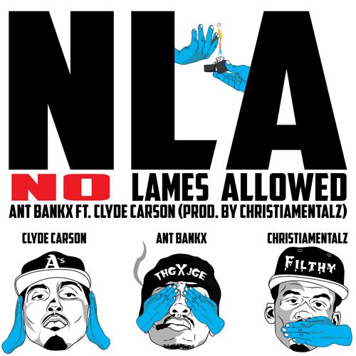 Ant Bankx ft. Clyde Carson - NLA (prod. Christiamentalz) [Thizzler.com Exclusive]