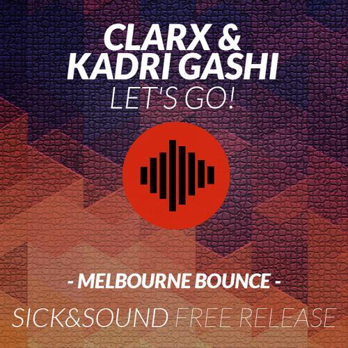 Clarx & Kadri Gashi - Let's Go!