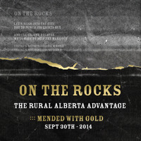 The Rural Alberta Advantage On The Rocks Artwork