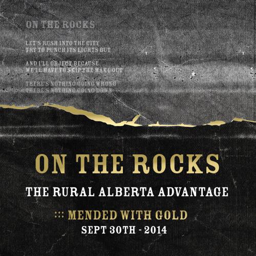 The Rural Alberta Advantage - On The Rocks