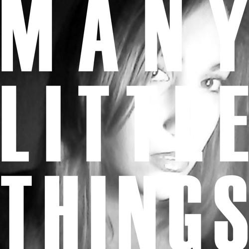 Many Little Things