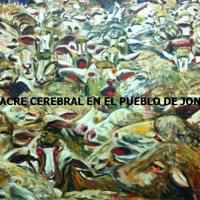 Masacre Cerebral En El Pueblo De Jones