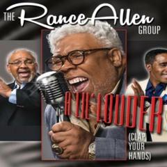 A Lil' Louder (Clap Your Hands) - The Rance Allen Group