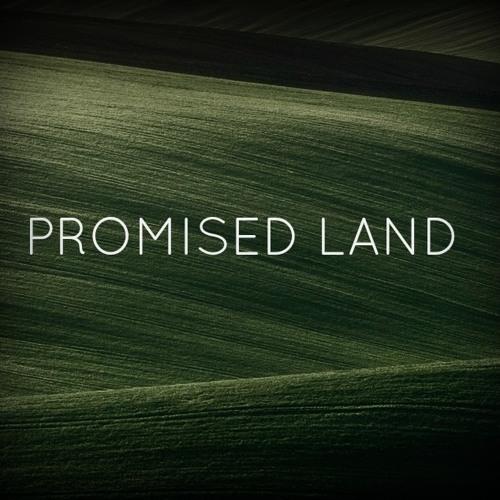 Promised Land  - Part 1