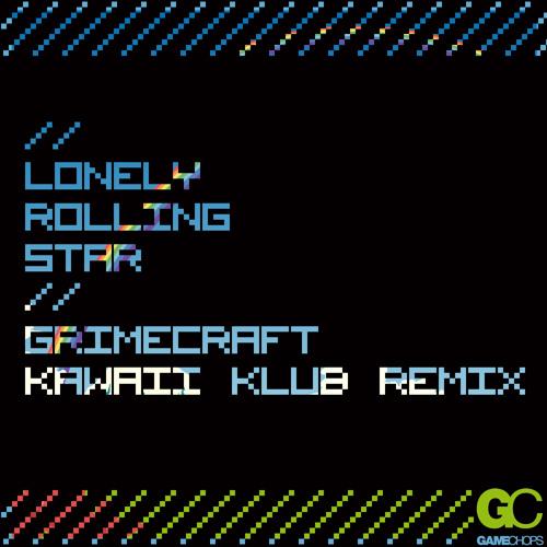 Katamari Damacy - Lonely Rolling Star (Grimecraft Remix)