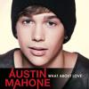 Austin Mahone vs. *NSYNC - What About Love