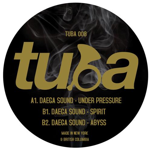 "Daega Sound - Under Pressure - TUBA 12"" [Premaster]"