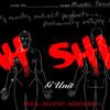 G-Unit - 'Ahh Shit'