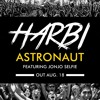 Astronaut - Harbivithm feat. Jonjo Selfie (Original Mix)[OUT NOW]