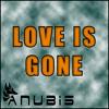 Love Is Gone (Original Mix)
