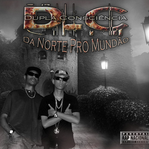 Dupla Consciência - Da Norte Pro Mundão 2014 (Studio B.C.R)