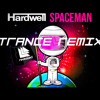 Hardwell - Spaceman (Jonath Trance remix)*FREE DOWNLOAD*
