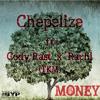 Chepelize - Money Ft. Cody Ra$t & Rachi (TKM)