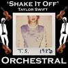 Shake It Off - Taylor Swift - Orchestral Portada del disco