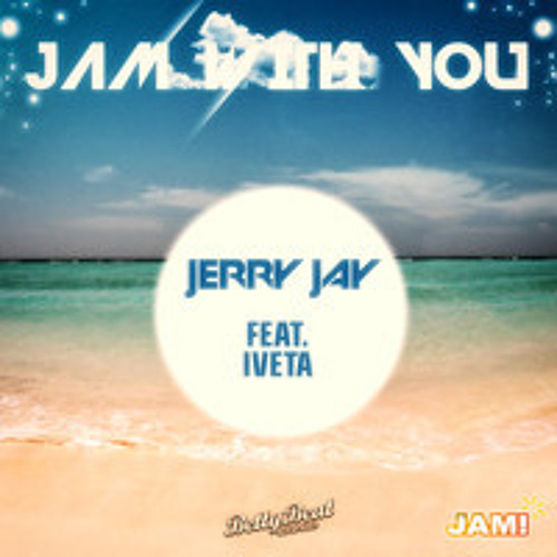 JAM! with You - Jerry Jay ft. Iveta (LoveAffair Festival Trap Remix)