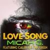 Micah G feat. Caleb - Love Song