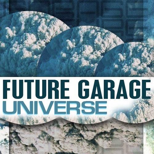 FUTURE GARAGE UNIVERSE