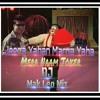 Jeena Yahan Marna Yahan | Mera Naam Joker | DJ MaK LeO MiX