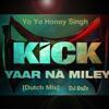 Yaar Na Miley - Yo Yo Honey Singh (Dutch Mix) - *DEMO* *Full Download link in Description*