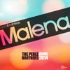 Andreias - Malena  (The Perez Brothers Remix)